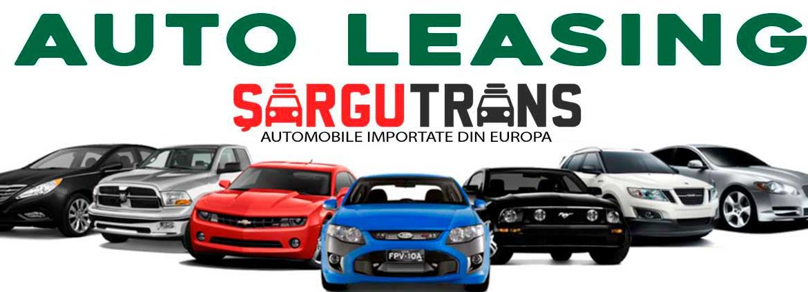 Automobile in LEASING — Chișinău | ȘarguTrans